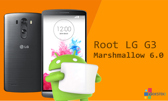 D855] LG G3 Android 6 0 Marshmallow Root ve Recovery Yükleme